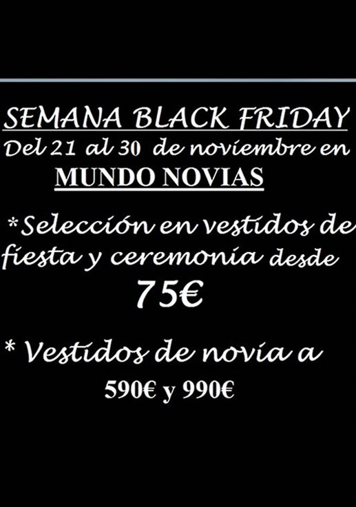 BLACK FRIDAY MUNDO NOVIAS