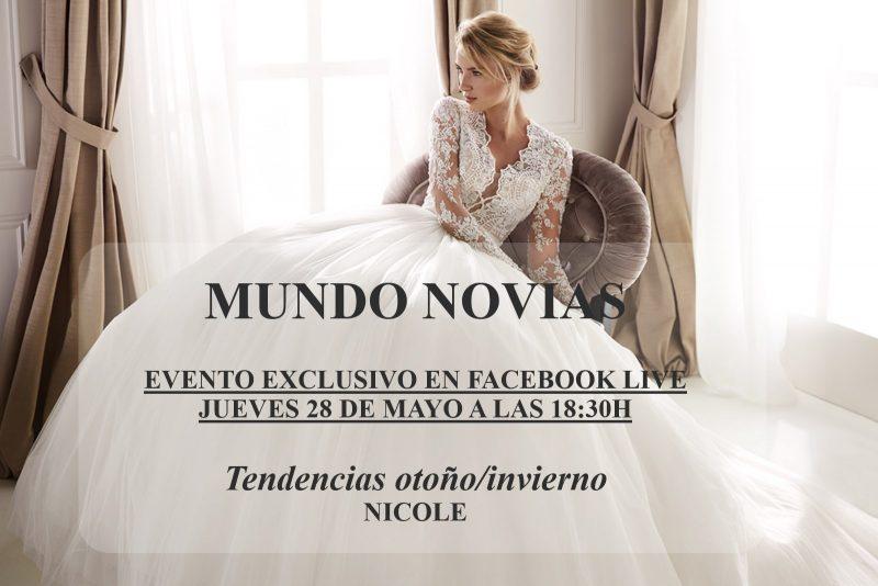 NICOLE PARA MUNDO NOVIAS: TENDENCIAS OTOÑO/INVIERNO JUEVES 28 DE MAYO A LAS 18:30H EN FACEBOOK LIVE